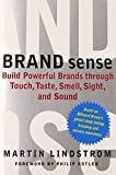 Buy Brand Sense : Build Powerful Brands through Touch, Taste, Smell, Sight, and Sound from Amazon