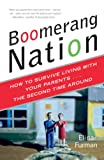 Buy Boomerang Nation : How to Survive Living with Your Parents...the Second Time Around from Amazon