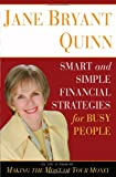 Jane Bryant Quinn Smart and Simple Financial Strategies for Busy People