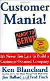 Buy Customer Mania! : It's Never Too Late to Build a Customer-Focused Company from Amazon