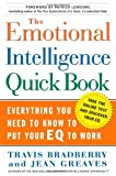 Buy The Emotional Intelligence Quick Book : Everything You Need to Know to Put Your EQ to Work from Amazon