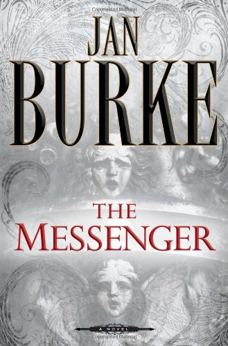 The Messenger: A Novel, Burke, Jan