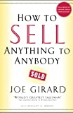 Book Cover: How To Sell Anything To Anybody by Joe Girard