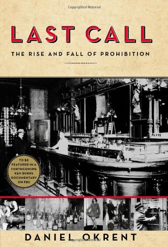 Last Call : The Rise and Fall of Prohibition