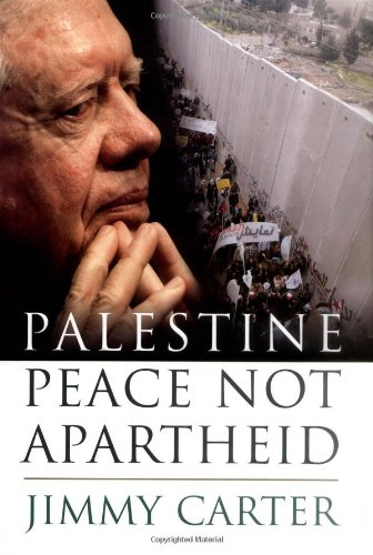 Palestine: Peace Not Apartheid, Carter, Jimmy