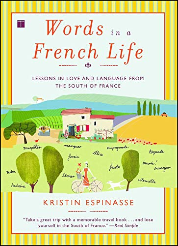 interview blogger  Kristin Espinasse interview   because we all love reading blogs about life in France