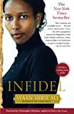 Cover Image of Infidel by Ayaan Hirsi Ali published by Free Press