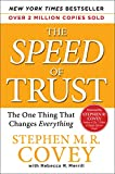 Buy The SPEED of Trust: The One Thing that Changes Everything from Amazon