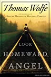 Look Homeward, Angel (1929) (Book) written by Thomas Wolfe