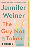 Book Cover: The Guy Not Taken by Jennifer Weiner