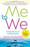 Buy Me to We: Finding Meaning in a Material World from Amazon