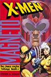 X-Men: Magneto (Chaos Engine Book 2)