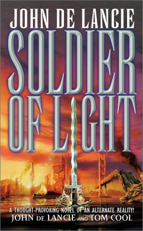 Soldier of Light, Cool, Tom; de Lancie, John