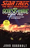 The Next Generation: The Genesis Wave, Book Two (Star Trek)