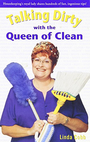 Click here to check the price : Talking Dirty With the Queen of Clean by Linda Cobb