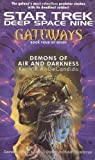 Deep Space Nine: Gateways, Book 4: Demons of Air and Darkness (Star Trek)