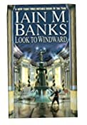 Look to Windward by Iain M. Banks at Amazon.com