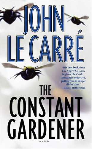 The Constant Gardener by: John Le Carre