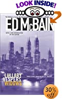 Lullaby/Vespers/Widows by  Ed McBain (Author) (Paperback) 