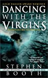Dancing with the Virgins : A Constable Ben Cooper Novel by  Stephen Booth (Mass Market Paperback)