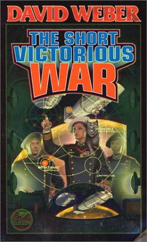 The Short Victorious War (Honor Harrington #3)