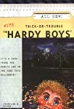 Trick-Or-Trouble (Hardy Boys, 175) by  Franklin W. Dixon (Paperback)