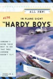 In Plane Sight by  Franklin W. Dixon (Author) (Paperback)