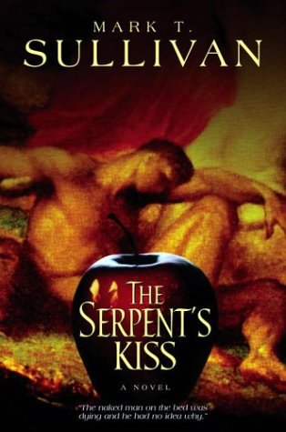 Buy The Serpent's Kiss by Mark T Sullivan