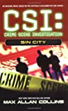 Sin City (CSI: Crime Scene Investigation) by Max Allan Collins