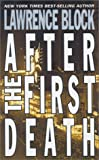 After the First Death by  Lawrence Block (Mass Market Paperback) 