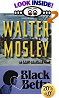 Black Betty : Featuring an Original Easy Rawlins Short Story Gator Green by  Walter Mosley (Paperback)