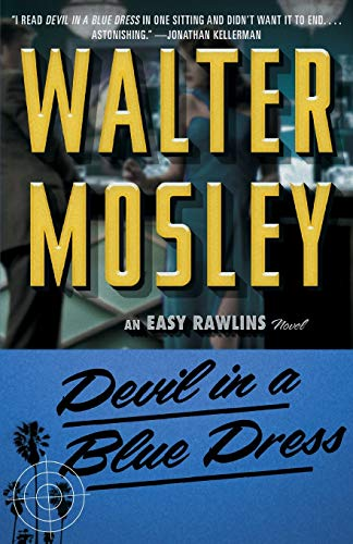 Devil in a Blue Dress (Easy Rawlins Mysteries) - Walter Mosley