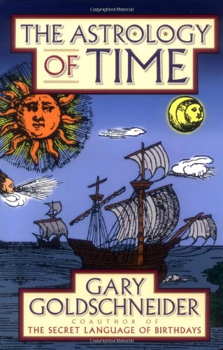 The Astrology of Time, Goldschneider, Gary