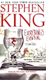 Everything's Eventual (2002) (Book) written by Stephen King
