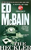 The Heckler by  Ed McBain (Mass Market Paperback)