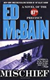 Mischief by  Ed McBain (Author) (Mass Market Paperback)