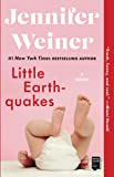 Little Earthquakes : A Novel (Washington Square Press) by Jennifer Weiner