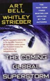The Coming Global Superstorm by Art Bell and Whitley Strieber