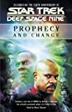 Deep Space Nine: Prophecy and Change (Star Trek)