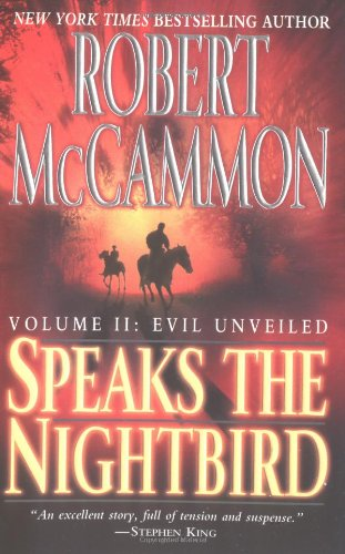 Speaks the Nightbird, Volume II: Evil Unveiled by Robert McCammon