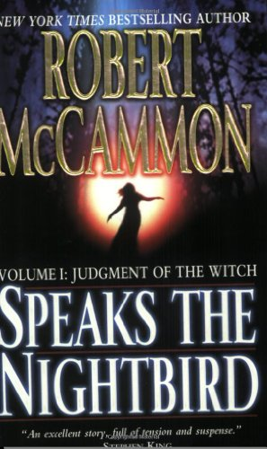 Speaks the Nightbird, Volume I: Judgment of the Witch by Robert McCammon