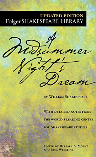 A Midsummer Night's Dream (Folger Shakespeare Library) - William ShakespeareDr. Barbara A. Mowat, Paul Werstine Ph.D.