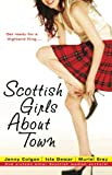 Scottish Girls About Town : And sixteen other Scottish women authors by Jenny Colgan, Isla Dewar, Muriel Gray