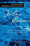 Julius Caesar (The New Folger Library Shakespeare)