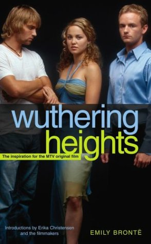 Wuthering Heights with teens on the cover. Seriously. It's like Wuthering 90210