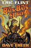 The Rats, The Bats, & The Ugly