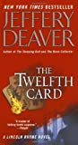 The Twelfth Card (Lincoln Rhyme Novels (Paperback))