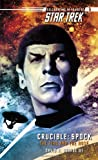 Crucible: Spock: The Fire and the Rose (Star Trek)