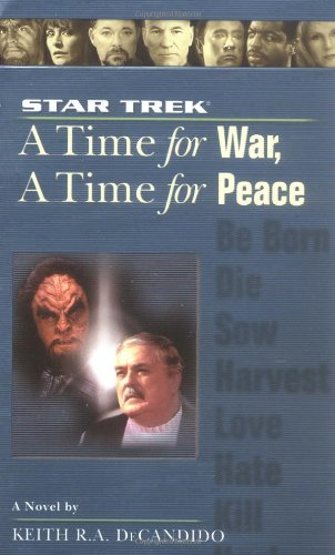 Star Trek: A Time for War, A Time for Peace (Star Trek)(Star Trek The Next Generation)(Star Trek Deep Space Nine)(Star Trek Voyager)