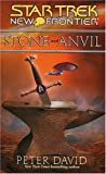 New Frontier: Stone and Anvil (Star Trek)